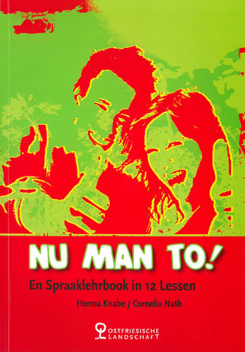 Nu man to!  - En Spraaklehrbook in 12 Lessen